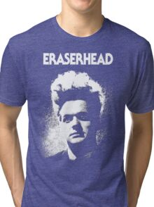 Eraserhead Shirt! Tri-blend T-Shirt