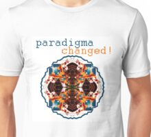 paradigma changed Unisex T-Shirt