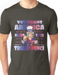 VETERANS AMERICA NEEDS YOUR VOTE Unisex T-Shirt
