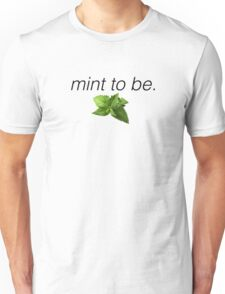 japril - mint to be t-shirts Unisex T-Shirt