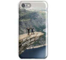 Not all those who wander 24 iPhone Case/Skin