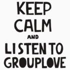 Keep Calm - Grouplove by impalabro