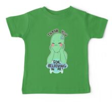 thank you for believing! Baby Tee