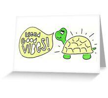 GOOD VIBES! Greeting Card