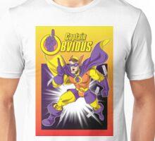 Captain Obvious Unisex T-Shirt