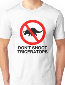 Don't Shoot Triceratops Unisex T-Shirt