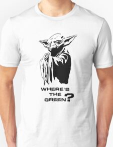 Yoda Wheres the green? BLACK/WHITE T-Shirt