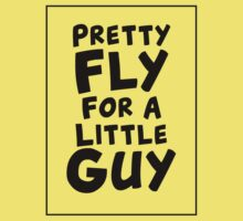 Pretty Fly For A Little Guy One Piece - Short Sleeve