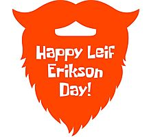 Happy Leif Erikson Day! Photographic Print