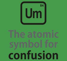 Atomic Symbol for Confusion Baby Tee