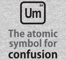 Atomic Symbol for Confusion One Piece - Short Sleeve