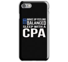 Sleep With a CPA iPhone Case/Skin