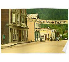 Queen Street in Dawson City Poster