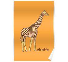 A stripy giraffe? No, it's a Ziraffe Poster