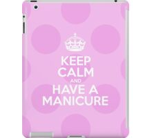 Keep Calm and Have a Manicure - Pink Polka Dots iPad Case/Skin