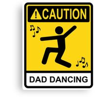 Dad Dancing Canvas Print