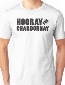 Hooray For Chardonnay! (Black) Unisex T-Shirt