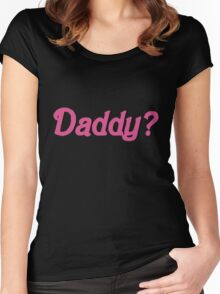Daddy Shirt Women's Fitted Scoop T-Shirt