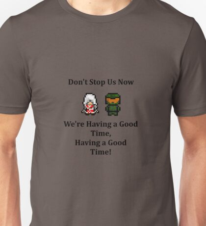 Having a Good Time Unisex T-Shirt