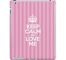Keep Calm and Love Me - Pink Stripes iPad Case/Skin