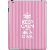 Keep Calm and Be a Diva - Pink Stripes iPad Case/Skin