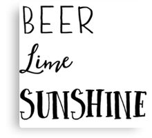 Beer, Lime, Sunshine Canvas Print