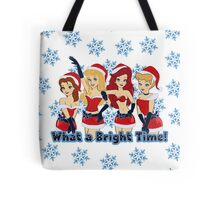 What a Bright Time! Tote Bag