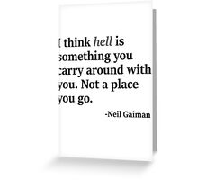 I think hell... Greeting Card