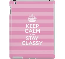 Keep Calm and Stay Classy - Pink Stripes iPad Case/Skin