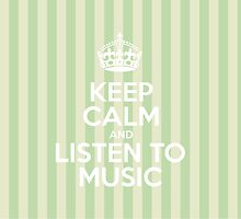 Keep Calm and Listen to Music - Green Stripes by sitnica