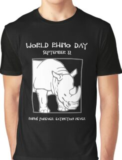 World Rhino Day -- Rhinos Forever. Extinction Never. Graphic T-Shirt
