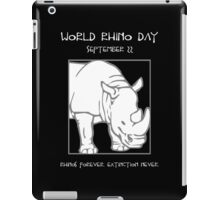 World Rhino Day -- Rhinos Forever. Extinction Never. iPad Case/Skin