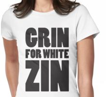 Grin for White Zin (Black) Womens Fitted T-Shirt