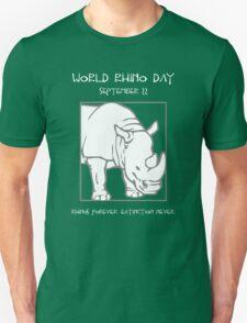 World Rhino Day -- Rhinos Forever. Extinction Never. Unisex T-Shirt