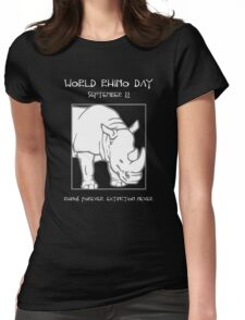 World Rhino Day -- Rhinos Forever. Extinction Never. Womens Fitted T-Shirt