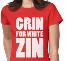 Grin for White Zin (White) Womens Fitted T-Shirt