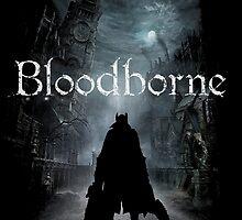 Bloodborne by AronGilli by AronGilli