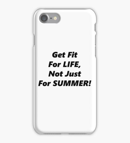 Fit For Life! iPhone Case/Skin