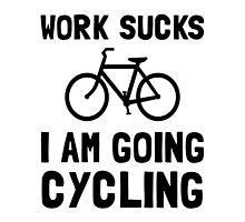 Work Sucks Cycling by AmazingMart