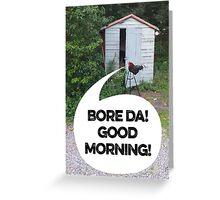 Bore Da! Greeting Card