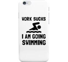Work Sucks Swimming iPhone Case/Skin