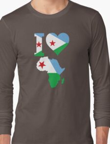 I love Djibouti flag Africa map Long Sleeve T-Shirt