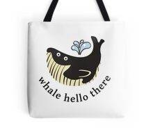 Whale Hello There Tote Bag