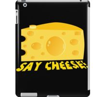 Say Cheese! iPad Case/Skin