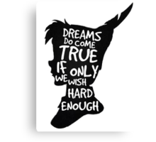 Dreams Peter Pan Quote Silhouette   Canvas Print
