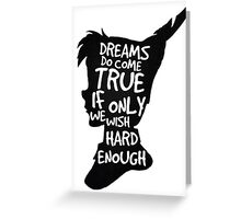 Dreams Peter Pan Quote Silhouette   Greeting Card