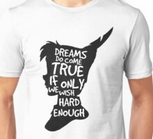 Dreams Peter Pan Quote Silhouette   Unisex T-Shirt