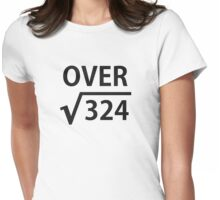 I'm Over 18 Square Root Womens Fitted T-Shirt