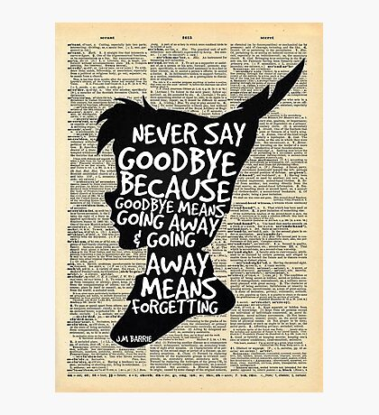 Peter Pan Vintage Dictionary Page Style -- Goodbye Photographic Print