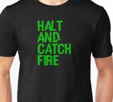 Halt and Catch Fire Unisex T-Shirt